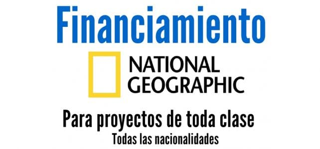Convocatoria de National Geographic para financiamiento a proyectos