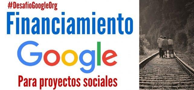 Google financia proyectos sociales en América Latina.