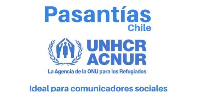 Pasantías profesionales con el ACNUR en Chile