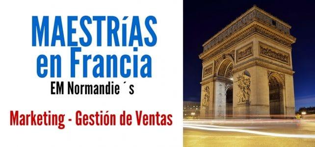 Maestrías en Francia Marketing y/o gestión de ventas