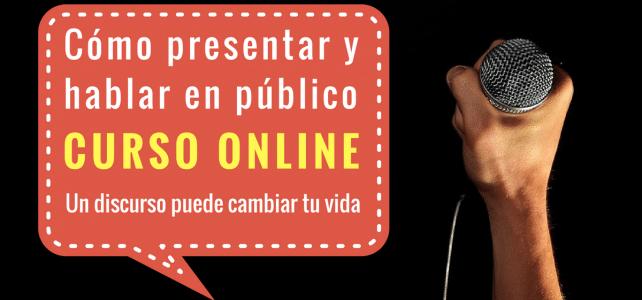 Curso online certificado : Cómo presentar y hablar en público