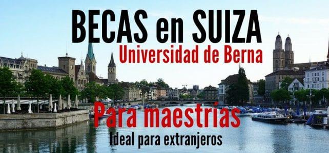 Becas para cursar maestrías en la Universidad de Berna