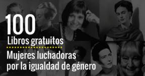 100 libros online gratuitos de mujeres que lucharon por la igualdad de género