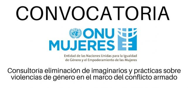 ONU Mujeres Colombia: consultoría de género en el marco del conflicto armado