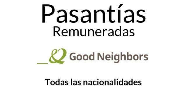 Pasantías remuneradas con la organización Good Neighbors
