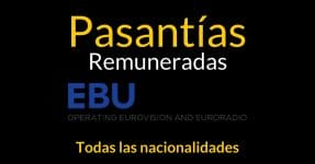 Pasantías remuneradas con la Unión Europea de Radiodifusión