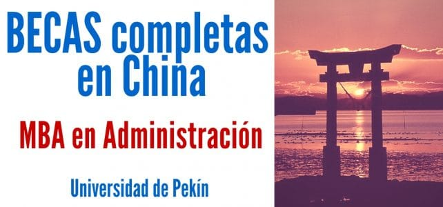 Becas completas para MBA en China