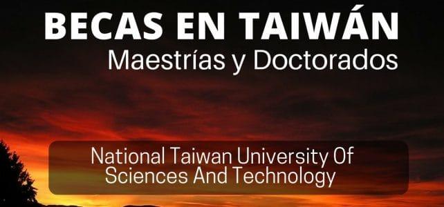 Becas para maestría y doctorados en Taiwán