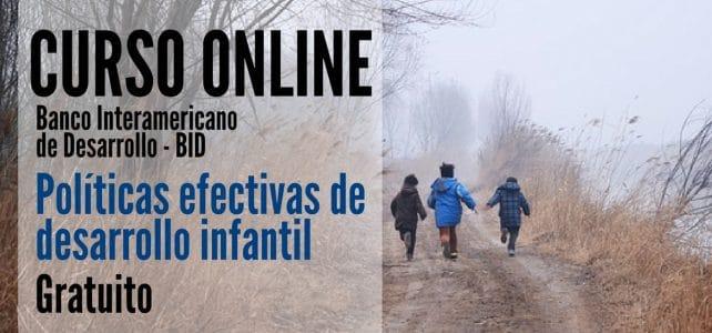 Curso online y gratuito del BID sobre Políticas efectivas de desarrollo infantil