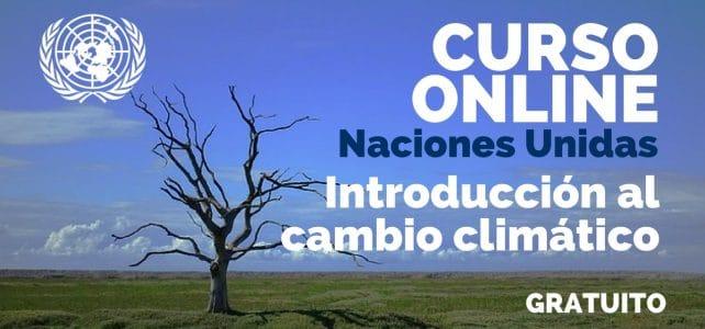 Curso online, gratuito y certificado sobre Introducción al cambio climático
