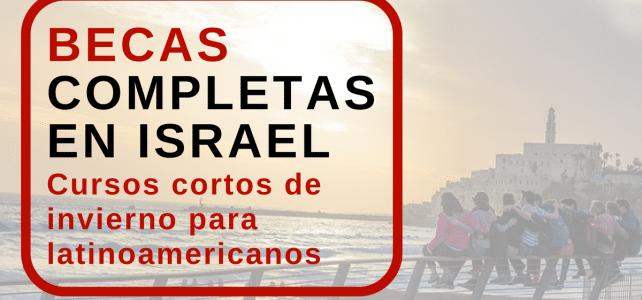 Becas completas para cursos cortos en Israel de medio ambiente y agricultura