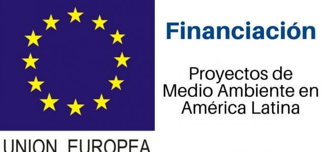La Unión Europea financia proyectos de medio ambiente en América Latina