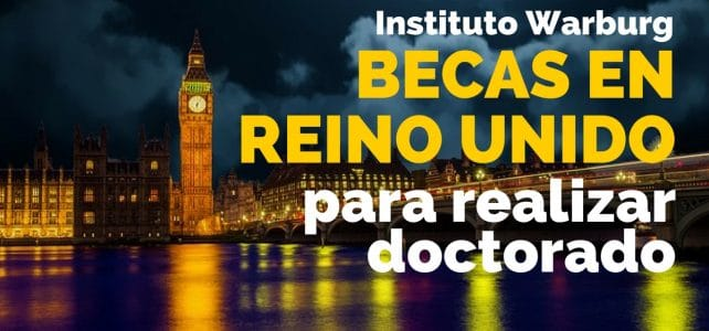 Becas en Reino Unido para realizar doctorado en historia