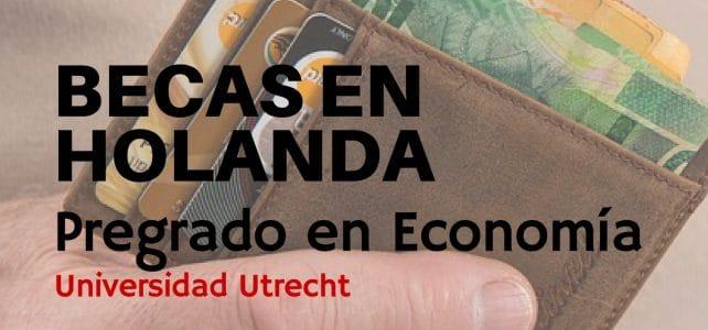 Becas en Holanda para cursar pregrado en economía