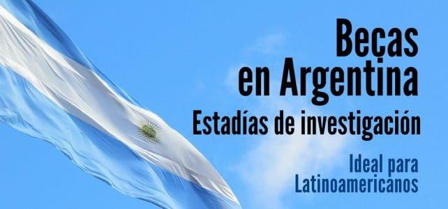 Becas para estadías de investigación en Argentina