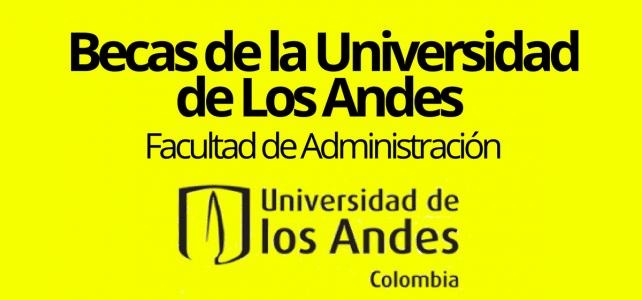 Becas de MBA para colombianos y extranjeros con la Universidad de los Andes