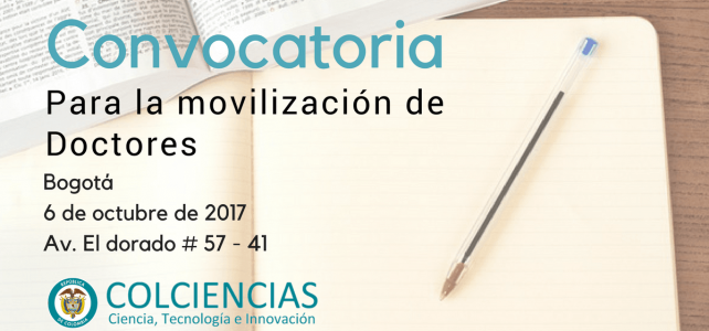 Gran invitación para la movilidad de Doctores en Colombia. Viernes 6 de octubre