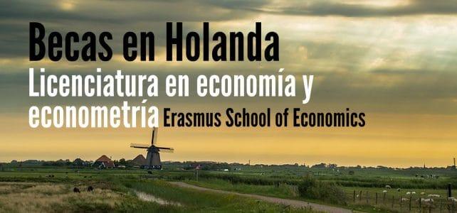 Becas en Holanda para cursar licenciatura en Economía