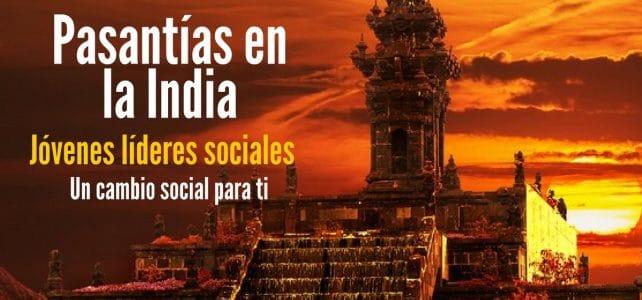 Pasantía en la India para hombres y mujeres que sean líderes sociales