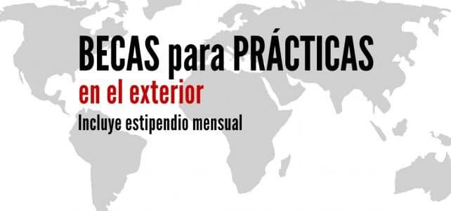 Becas para hacer prácticas en el exterior