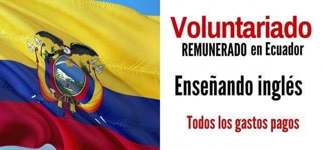 Voluntariado remunerado en Ecuador para quienes quieran enseñar inglés