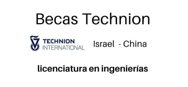 Becas Technion: licenciatura en ingeniería