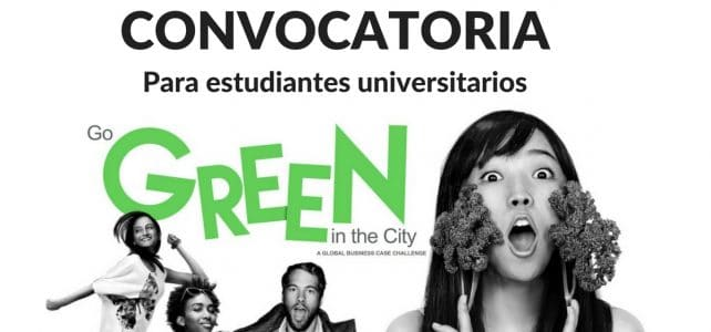 Convocatoria para estudiantes universitarios Go Green in the City – Viaja a BARCELONA con BECAS