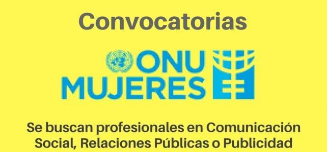 Convocatoria abierta de ONU Mujeres para sus campañas
