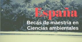 Becas para profesionales en Ingeniería ambiental en España