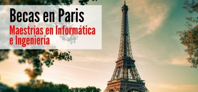 Becas para maestrías en Informática e Ingeniería en Paris
