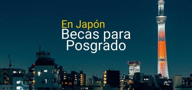 Becas en Japón para posgrados