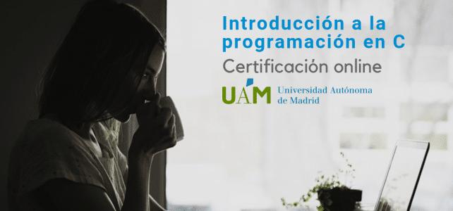 Certificado internacional en programación en C de la Universidad Autónoma de Madrid