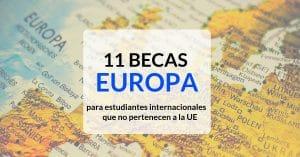 11 BECAS EN EUROPA