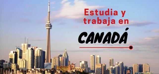 Opciones para estudiar y trabajar en Canadá