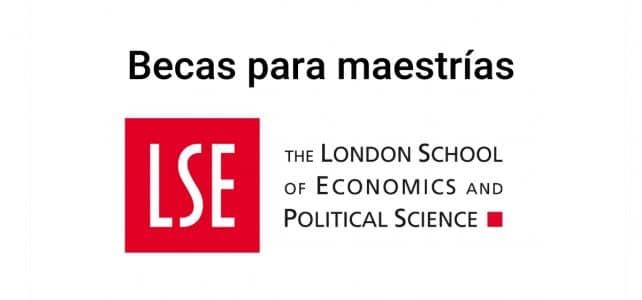 Becas para Maestrías en LSE
