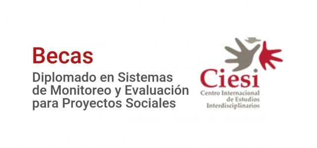 Becas para diplomado online en Sistemas de Monitoreo y Evaluación para Proyectos Sociales