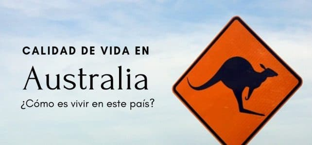 Cómo es vivir en Australia – lo que no te han contado