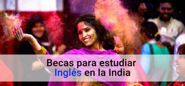 Becas para estudiar inglés en India