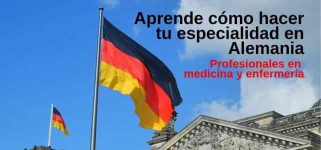 Conoce cómo hacer tu especialidad médica o de enfermería en Alemania