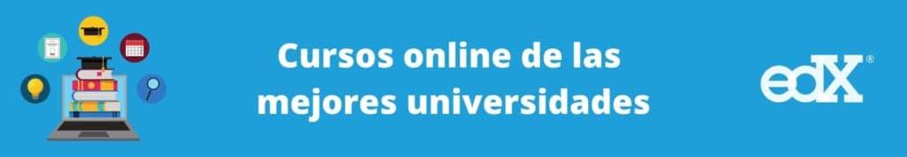Cursos online de las mejores universidades