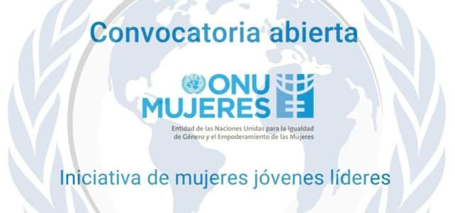ONU Mujeres lanza programa para jóvenes líderes